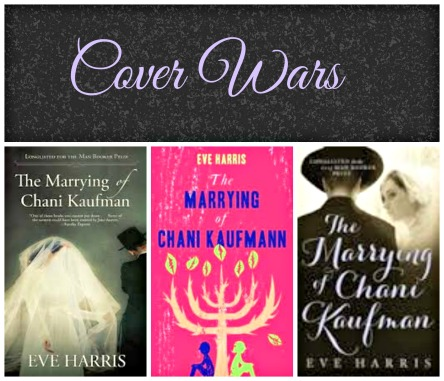 Cover Wars The Marrying of Chani Kaufman