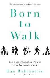 Born to Walk by Dan Rubinstein