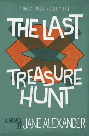 The Last Treasure Hunt by Jane Alexander