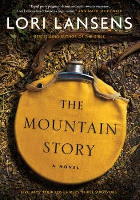 The Mountain Story by Lori Lansens