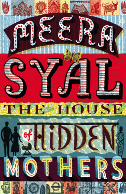 The House of Hidden Mothers by Meera Syal