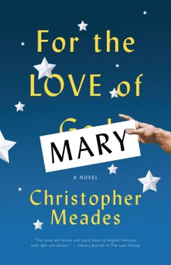 For The Love of Mary by Christopher Meades