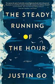 The Steady Running of the Hour by Justin Go