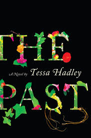 the-past by tessa hadley